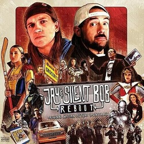 Various Artists - Jay & Silent Bob Reboot