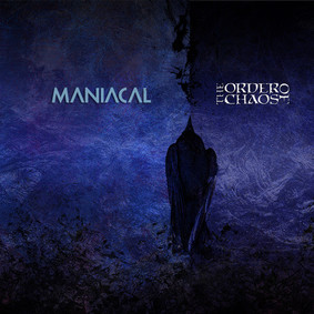 The Order Of Chaos - Maniacal