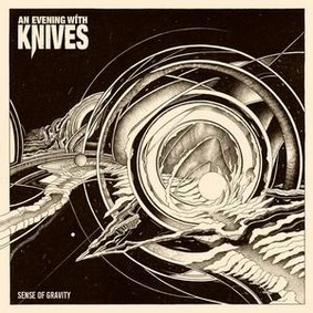 An Evening With Knives - Sense Of Gravity