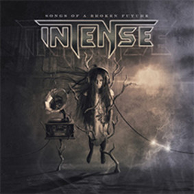Intense - Songs Of A Broken Future