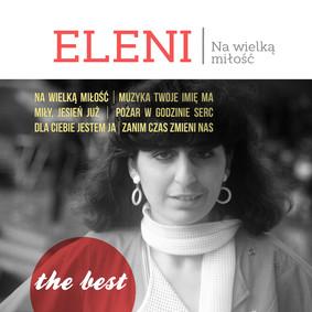 Eleni - The Best: Na wielką miłość