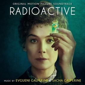Evgueni Galperine, Sacha Galperine - Radioactive (Original Motion Picture Soundtrack)