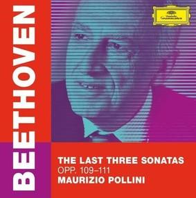 Maurizio Pollini - Beethoven: The Last Three Sonatas