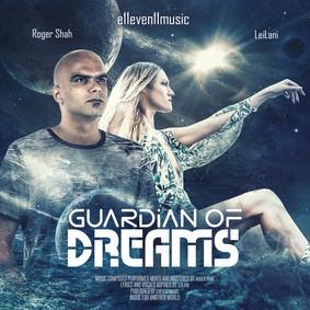 Roger Shah, LeiLani - Guardian Of Dreams