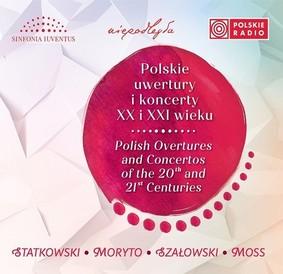 Sinfonia Iuventus - Polskie uwertury i koncerty XX i XXI wieku
