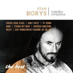 Stan Borys - The Best: Jaskółka Uwięziona
