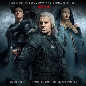 Sonya Belousova, Giona Ostinelli - The Witcher (Music from the Netflix Original Series)