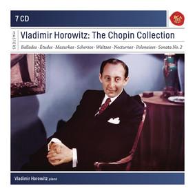 Vladimir Horowitz - The Chopin Collection