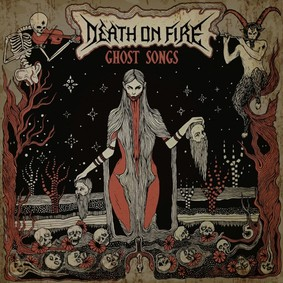 Death On Fire - Ghost Songs