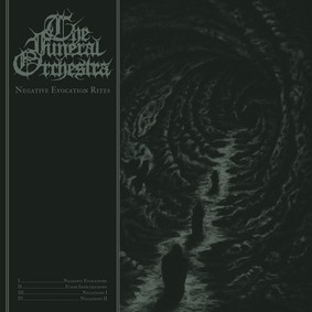 The Funeral Orchestra - Negative Evocation Rites