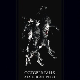 October Falls - A Fall Of An Epoch