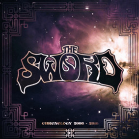 The Sword - Chronology: 2006-2018