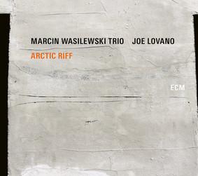 Marcin Wasilewski Trio - Arctic Riff