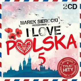 Various Artists - Marek Sierocki przedstawia: I Love Polska. Volume 5