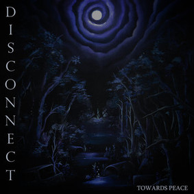 Disconnect - Towards Peace