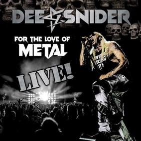 Dee Snider - For The Love Of Metal Live