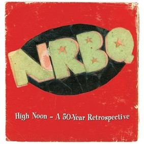 NRBQ - High Noon - A 50-Year Retrospective