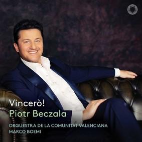 Piotr Beczała - Vincero!