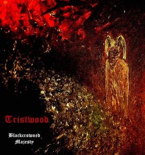 Tristwood - Blackcrowned Majesty