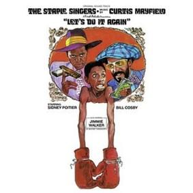 The Staple Singers - Let's Do It Again: Original Soundtrack
