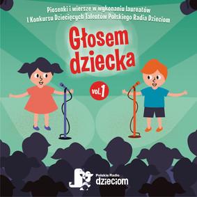 Various Artists - Głosem dziecka . Volume 1
