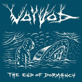 Voivod - The End Of Dormancy [EP]