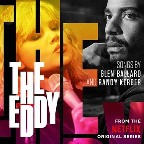 Various Artists - The Eddy (Soundtrack From The Netflix Original Series)
