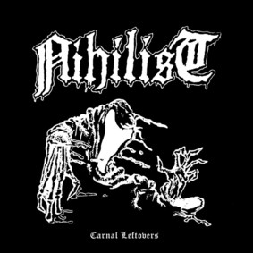 Nihilist - Carnal Leftovers
