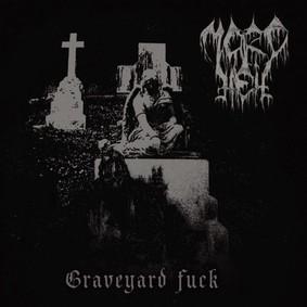 Mordhell - Graveyard F**k
