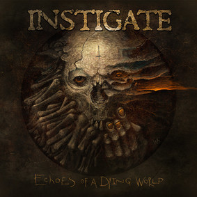 Instigate - Echoes Of A Dying World [EP]