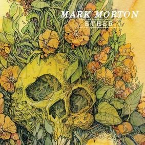 Mark Morton - Ether