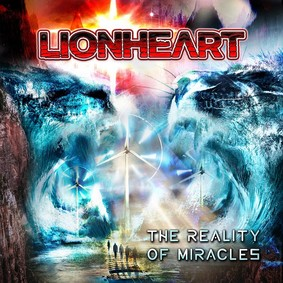 Lionheart (UK) - The Reality Of Miracles