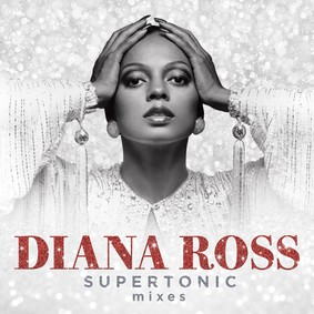 Diana Ross - Supertonic Mixes