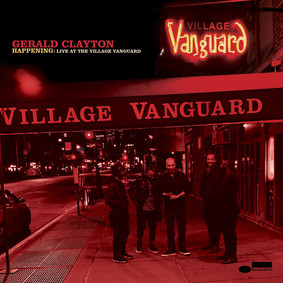 Gerald Clayton - Happenng (Live At The Village Vanguard)