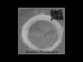 Ghost Spawn - Recollected Dismemberment [EP]