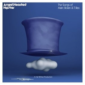 Various Artists - Angelheaded Hipster: The Songs Of Marc Bolan & T. Rex