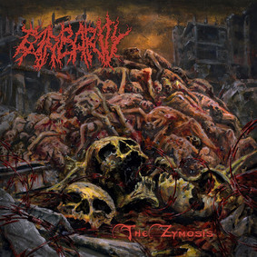 Barbarity - The Zymosis