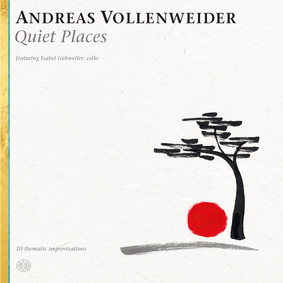 Andreas Vollenweider - Quiet Places