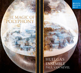 Huelgas Ensemble - The Magic of Polyphony
