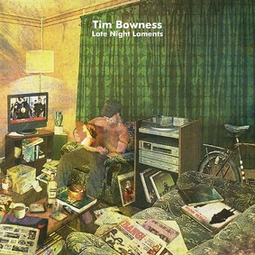Tim Bowness - Late Night Laments
