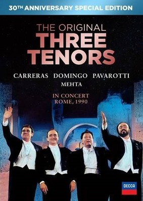 The Three Tenors - The Original Three Tenors Concert 30th Anniversary