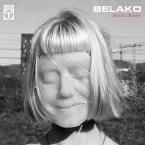 Belako - Plastic Drama