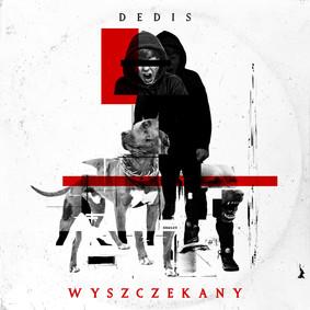 Dedis - Wyszczekany
