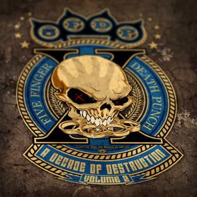 Five Finger Death Punch - A Decade Of Destruction. Volume 2