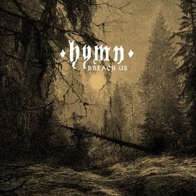 Hymn - Breach Us