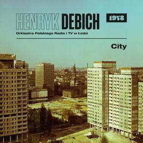Henryk Debich - City 1978