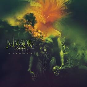Maladie - The Grand Aversion