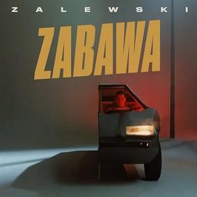 Krzysztof Zalewski - Zabawa