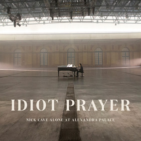 Nick Cave and The Bad Seeds - Idiot Prayer. Nick Cave Alone At Alexandra Palace