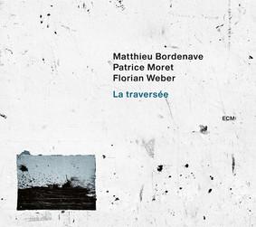 Matthieu Bordenave - La Traversee